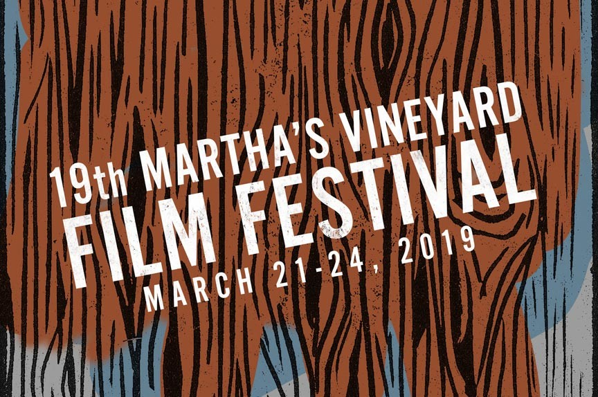 2019 Martha's Vineyard Film Festival