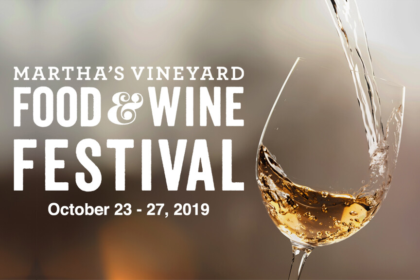 Martha's Vineyard Food and Wine Festival 2019